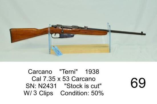 "Carcano    ""Terni""    1938    Cal 7.35 x 53 Carcano    SN: N2431    ""Stock is cut""    W/ 2 Clips"