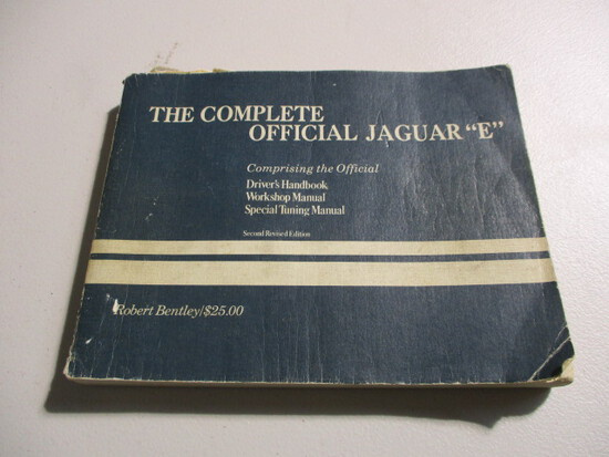 THE COMPLETE OFFICAL JAGUAR 'E' TYPE BY ROBERT BENTLEY