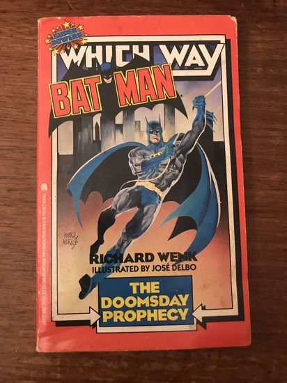 Batman The Doomsday Prophecy ( A super Powers Which Way Book