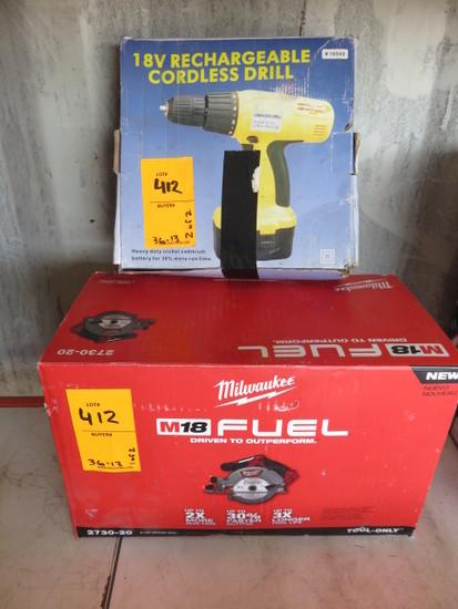 (1) MILWAUKIE M-18 FUEL 6 1/2'' CIRCULAR SAW AND (1) 18V DRILL/DRIVER W/CHA