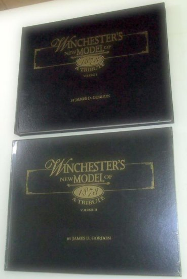 Winchester's New Model Of 1873 Tribute book set signed by author James D. Gordon
