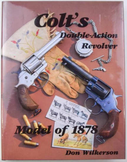 Colt's Double Action Revolver Model of 1878