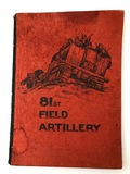 History and Field Operations of the 81st Field Artillery Battalion