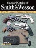 Standard Catalog of Smith and Wesson