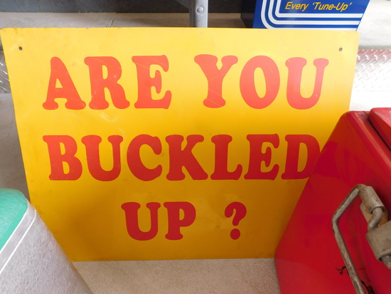 """1960's """"Are You Buckled Up"""" Sign"""