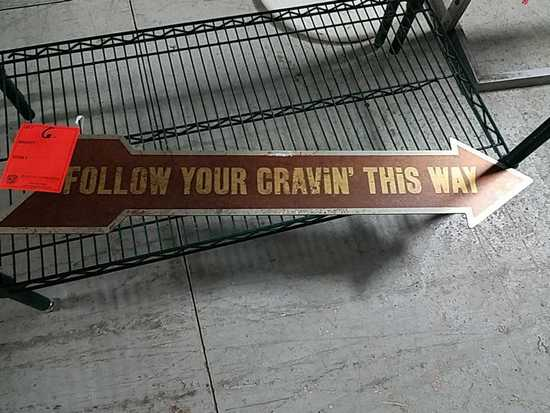 Follow Your Cravin This Way Arrow