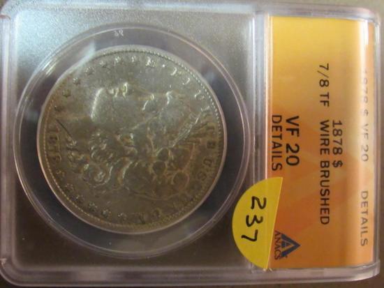 1878 7/8 TF MORGAND DOLLAR ANACS VF20