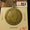951 . 1905-S Barber Half Dollar, G obverse, AG reverse, G value $16