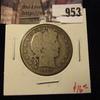 953 . 1906-D Barber Half Dollar, G, value $16