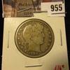 955 . 1907 Barber Half Dollar, G, value $16