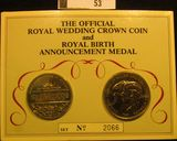 1981 Royal Wedding Crown (Charles & Diana) and British Royal Birth Announcement Medal (William) in p