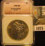 1075. 1903 Morgan dollar graded MS 64