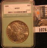 1076. 1886 Morgan Silver Dollar graded MS 65