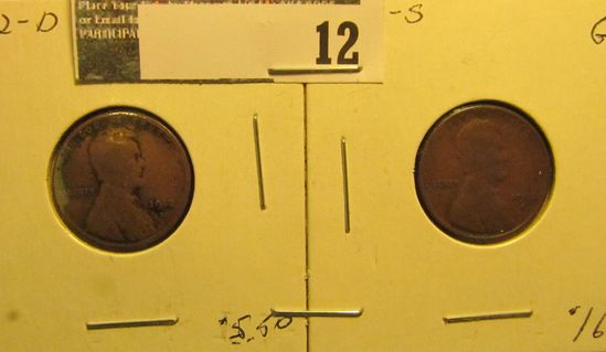 1912 D & 12 S Lincoln Cents, both Good.