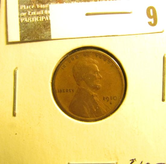 1910 S Lincoln Cent, strong Good.