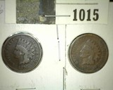 1876 & 1878 Indian Head Cents, both Good.