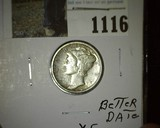 1917 S Mercury Dime, better date and grade.