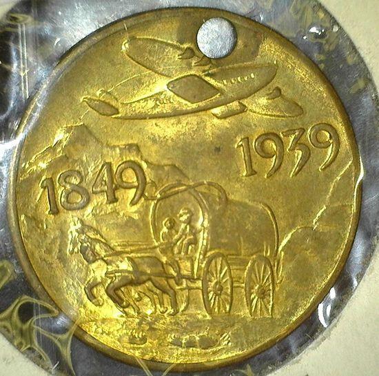 """1849 1939"", ""Golden Gate International Exposition/1939/San Francisco/Bay"", BU, holed."