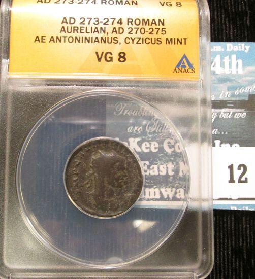 Graded Ancient Roman Coin- Emperor Aurelian 270-275 AD- Graded VG 8 By Anacs