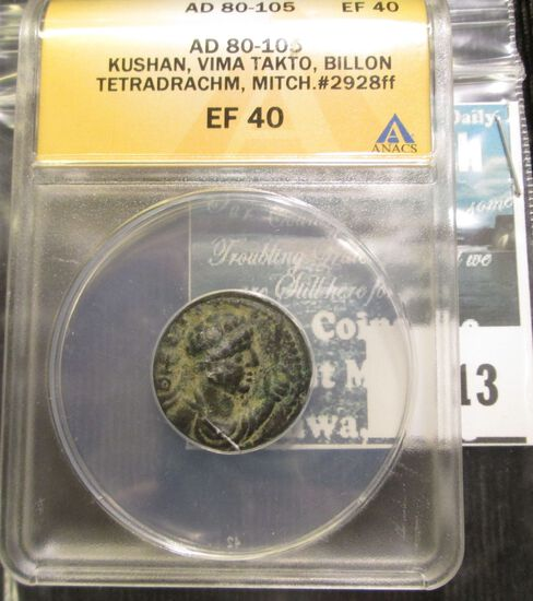 Ancient Graded Coin From The Kushan Empire With Leader Vima Takto- Billon Tetradrachm Graded Extra F