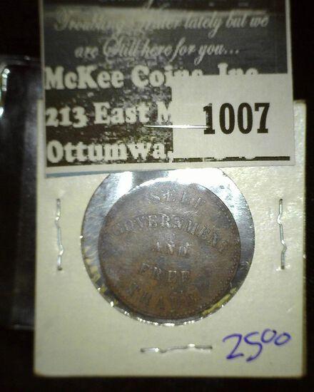 "1857 Prince Edward Island  Bank Token- "" Self Government And Free Trade"""