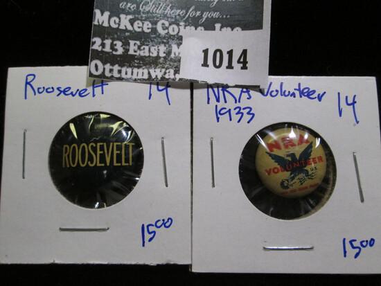 Nra Volunteer Pinback From 1933 And Franklin Delano Roosevelt Pinback