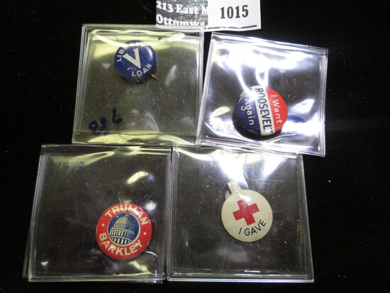 I Want Roosevelt Again, Truman/ Barkley, Vintage Red Cross Tinnie, And Liberty Loan Pinback