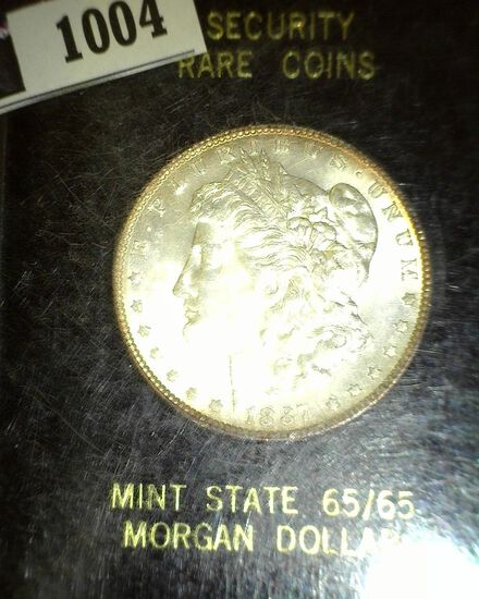 1887 P Morgan Silver Dollar, Slabbed by Security Rare Coins Mint State 65/65.