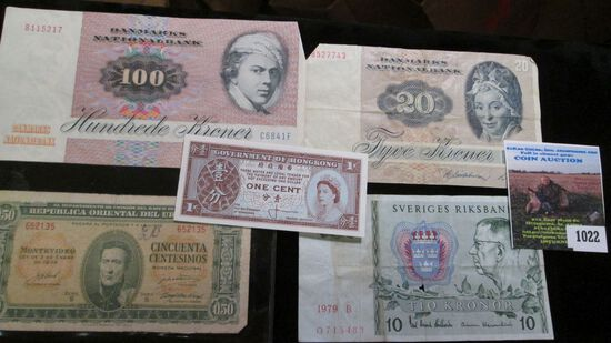Five Foreign Banknotes, some are likely still negotiable. Includes Denmark, Sweden, Uruguay, & Hong