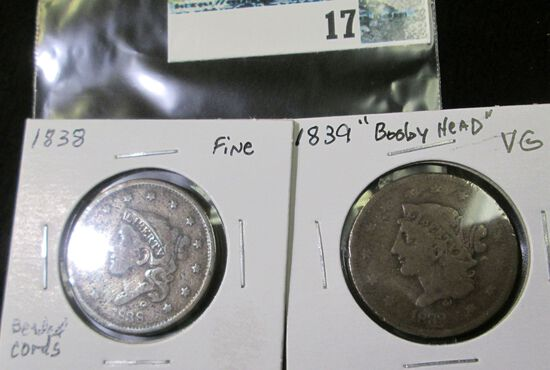 (2) U.S. Large Cents: 1838 Beaded Cords, Fine & 1839 Booby Head, VG.