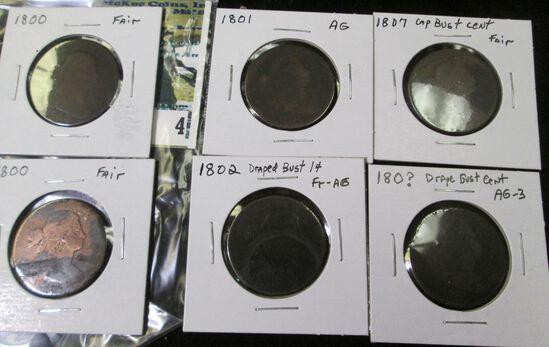 (2) 1800 U.S. Large Cents, one fair & one cleaned; 1801 AG, 1802 Fair-AG, 1807 Fair, & 180?? AG. (6