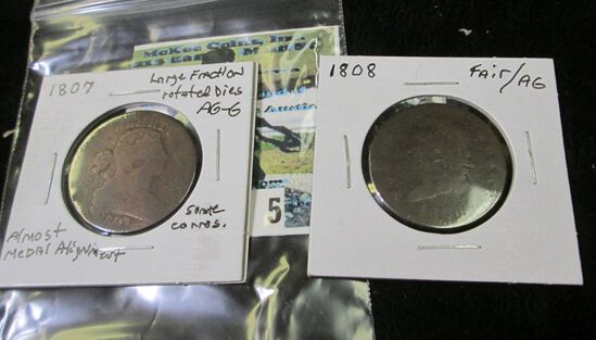 1807 U.S. Large Cent, rotated dies (almost medal alignment) AG-G with some corrosion; & 1808 U.S. La