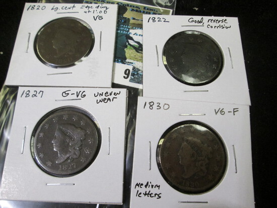 (4) U.S.Large Cents: 1820 VG with edge ding at 1:00; 1822 Good with reverse corrosion; 1827 G-VG wit