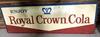 Royal Crown Cola SST Sign