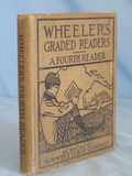 1910 Wheeler's Graded Readers A Fourth Reader