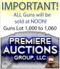 IMPORTANT NOTE: ALL GUNS WILL BE SOLD STARTING AT 12:00 NOON! (EST)