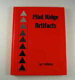 Hardback Book: Flint Ridge Artifacts by Lar Hothem, 251 pages.