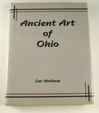 Hardback Book: Ancient Art of Ohio by Lar Hothem, 272 pages.