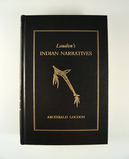 Hardback Book: Loudon's Indian Narratives by Archibald Loudon, 357 pages.