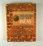 Book: The Glories of Inca and Pre-Columbian South America Treasures of the Incas by Quilter.
