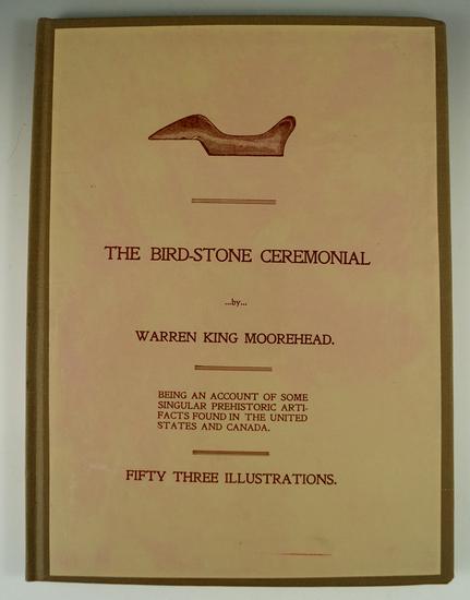 """Hardcover Book: """"The Birdstone Ceremonial"""" by Warren King Moorehead."""