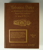 Hard-to-find! Hardcover book: Tobacco, Pipes and Smoking Customs of the American Indians