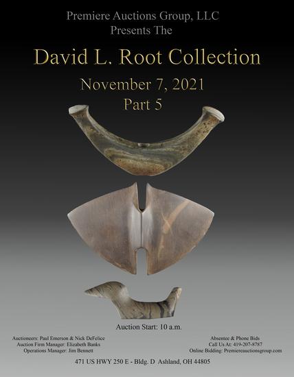 David Root Artifact Auction #5 - Premiere Auctions