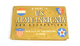 A guide to U.S. Army Insignia and decorations by Gordon A. J. Petersen