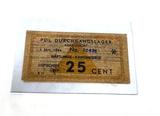 Original Netherlands: Amersfoort Nazi Concentration Camp Bank Note 25 Cent