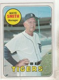 MAYO SMITH 1969 TOPPS CARD #40