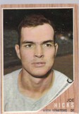 JOE HICKS 1962 TOPPS CARD #428
