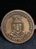 Challenge Coin : US Army Field Artillery School/ Fort Sill Oklahoma