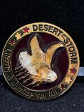 challenge coin style pin / Desert Storm Liberty and Justice for all