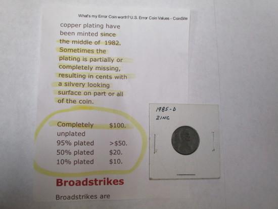 Error Coin 1985D cent struck on zinc - complete